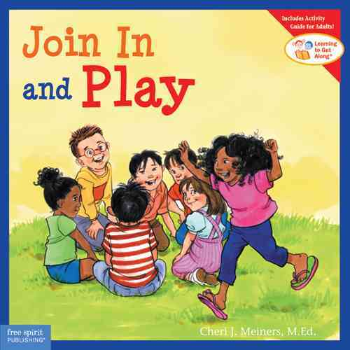 Join in and Play By Meiners, Cheri J./ Johnson, Meredith (ILT)